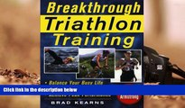 Download [PDF]  Breakthrough Triathlon Training: How to Balance Your Busy Life, Avoid Burnout and
