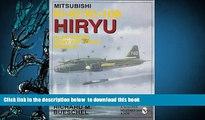 BEST PDF  Mitsubishi Ki-67/Ki-109 Hiryu in Japanese Army Air Force Service: (Schiffer