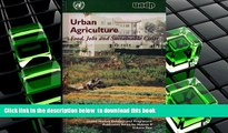 BEST PDF  Urban Agriculture: Food, Jobs and Sustainable Cities (Publication Series for Habitat II)