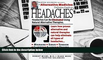 Download [PDF]  Alternative Medicine Definitive Guide to Headaches (Alternative Medicine