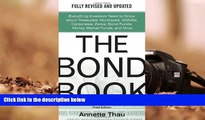 Read  The Bond Book, Third Edition: Everything Investors Need to Know About Treasuries,