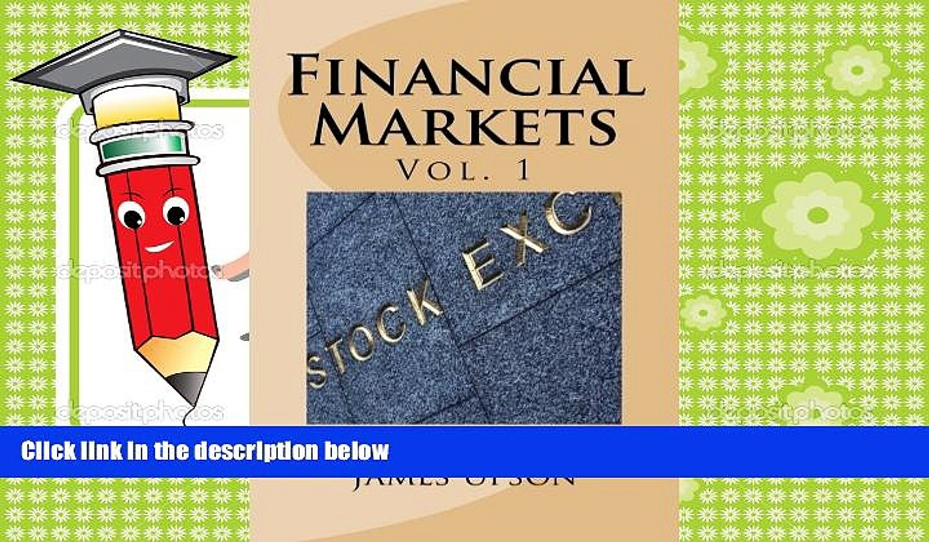 Download  Financial Markets: Vol 1 Stocks, bonds, money markets; IPOS, auctions, trading (buying