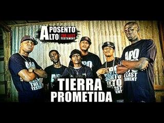 APOSENTO ALTO The Last Testment - TIERRA PROMETIDA