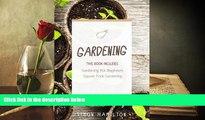 Download [PDF]  Gardening: Square Foot Gardening, Gardening A Beginners Guide Mr Simon Hamilton