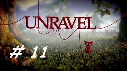 UNRAVEL : Dernière feuille   Episode 11 - Let's Play FR