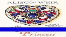 [PDF] The Lost Tudor Princess: A Life of Margaret Douglas, Countess of Lennox Best Book