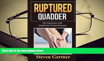 Download [PDF]  Ruptured Quadder: My Experience with Bilateral Quadriceps Tendon Rupture Full Book