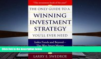 Read  The Only Guide To Winning Investment Strategy You ll Ever Need: Index Funds and Beyond--The