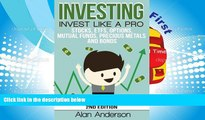 Read  Investing: Invest Like A Pro: Stocks, ETFs, Options, Mutual Funds, Precious Metals and