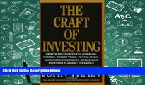 Read  The Craft of Investing: Growth and Value Stocks, Emerging Markets, Market Timing, Mutual
