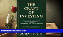 Read  The Craft Of Investing: Growth And Value Stocks; Emerging Markets; Funds; Retirement And