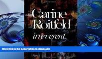READ book Carine Roitfeld:  Irreverent Carine Roitfeld For Kindle