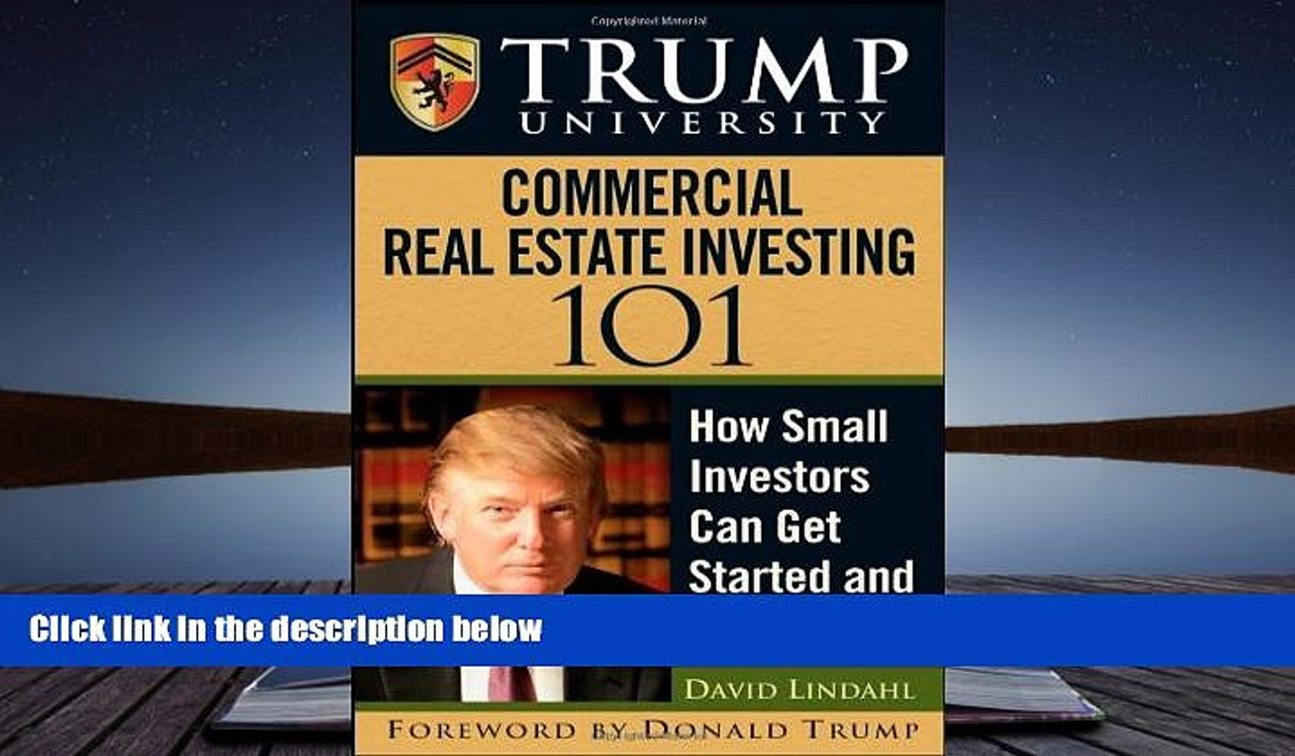 Read  Trump University Commercial Real Estate 101: How Small Investors Can Get Started and Make It