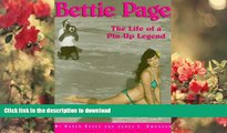 FREE [DOWNLOAD] Bettie Page: The Life of a Pin-Up Legend James L. Swanson Pre Order