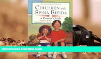 Audiobook  Children with Spina Bifida: A Parents  Guide (Special Needs Collection) For Ipad