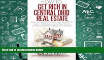 Read  How To Get Rich In Central Ohio Real Estate: What You Need to Know, Get, and Do to Build a