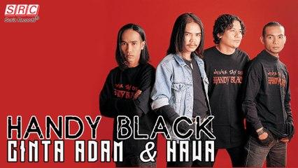 Handy Black - Cinta Adam Dan Hawa (Official Lyric Video)