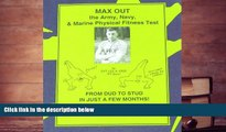 Read Online MAX Out the Army, Navy, and Marine Physical Fitness Test For Ipad