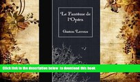 PDF [DOWNLOAD] Le Fantome de l Opera (French Edition) TRIAL EBOOK