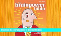 FREE [DOWNLOAD] The Brainpower Bible: 300 Fun Exercises and Puzzles to Make You Think Quicker and