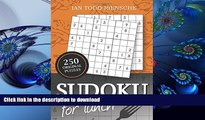 FREE [PDF] DOWNLOAD Sudoku for Lunch: 250 Original Sudoku Puzzles Ian Todd Riensche Full Book