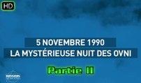 5 novembre 1990 La mystérieuse nuit des ovni 2/2 - Dossiers surnaturels HD