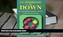 Download [PDF]  El Sindrome De Down / Down Syndrome: Guia Para Padres, Maestros Y Medicos / Guide
