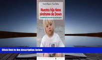 Audiobook  Nuestra Hija Tiene Sindrome De Down/ Karina Has Down Syndrome: La Experiencia De Una