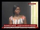 Business 24 / Business Matin - Le point des marches financiers