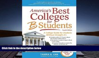 Kindle eBooks  America s Best Colleges for B Students: A College Guide for Students Without