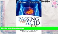 Download [PDF]  Passing The Acid Test: Natural cures and Remedies for Acid Reflux Disease Shawn
