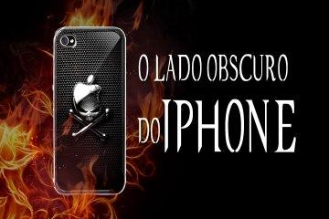 O Lado Obscuro Do Iphone - Apple