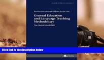 FREE [PDF]  General Education and Language Teaching Methodology: The Gdansk School of ELT (Gdansk
