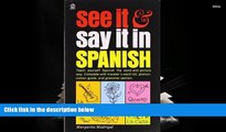 Kindle eBooks  See It and Say It in Spanish: Teach Yourself Spanish the Word-and-Picture Way.