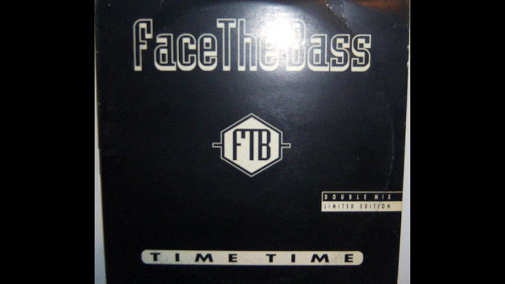 Face The Bass - Time Time (Bass Mix) (A)