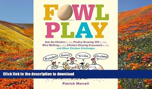 FREE DOWNLOAD Fowl Play Ask the Chicken page 7 Roa