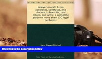 BEST PDF  Lawyer on call: From accidents, contracts, and divorce to lawsuits, real estate, and