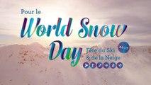 World Snow Day 2017 - Fête du Ski et de la Neige