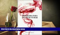 Audiobook  Programa para dejar de fumar/ Program to Stop Smoking (Spanish Edition) Elisardo Becona