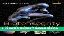 PDF Download Biotensegrity: The Structural Basis of Life Full Ebook