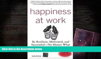 Kindle eBooks  Happiness at Work : Be Resilient, Motivated, and Successful - No Matter What  BEST