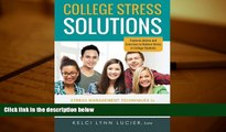 Kindle eBooks  College Stress Solutions: Stress Management Techniques to *Beat Anxiety *Make the