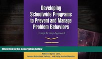 Kindle eBooks  Developing Schoolwide Programs to Prevent and Manage Problem Behaviors: A