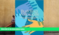 READ ONLINE  Building Alliances: A How-to Manual to Support Transitioning Youth [DOWNLOAD] ONLINE