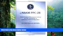 Read Book Patient Placement Criteria for the Treatment of Substance-Related Disorders, Second