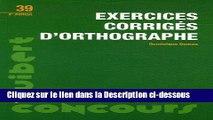 Télécharger Epub Exercices corrigés d orthographe : Concours entrée orthophoniste Lire en Ligne