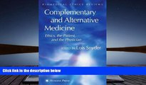 PDF [DOWNLOAD] Complementary and Alternative Medicine: Ethics, the Patient, and the Physician
