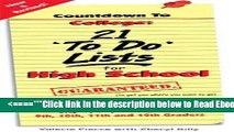 Read Countdown to College: 21 To Do Lists for High School: Step-By-Step Strategies for 9th, 10th,