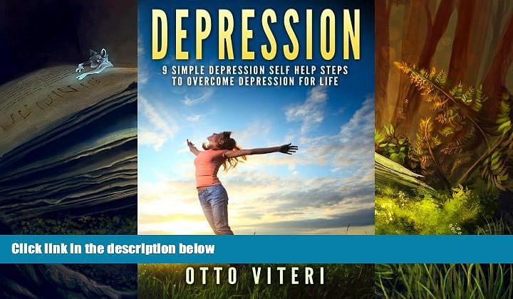 PDF  Depression: 9 Simple Depression Self Help Steps To Overcome Depression For Life Pre Order