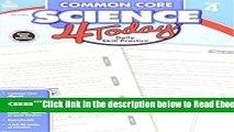 Read Common Core Science 4 Today, Grade 4: Daily Skill Practice (Common Core 4 Today) Popular